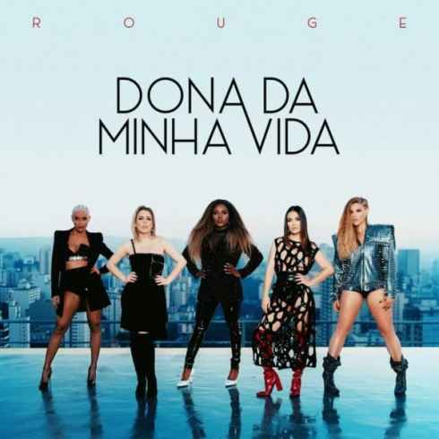 Rouge – Dona da Minha Vida (iTunes) Download m4a SupraFiles