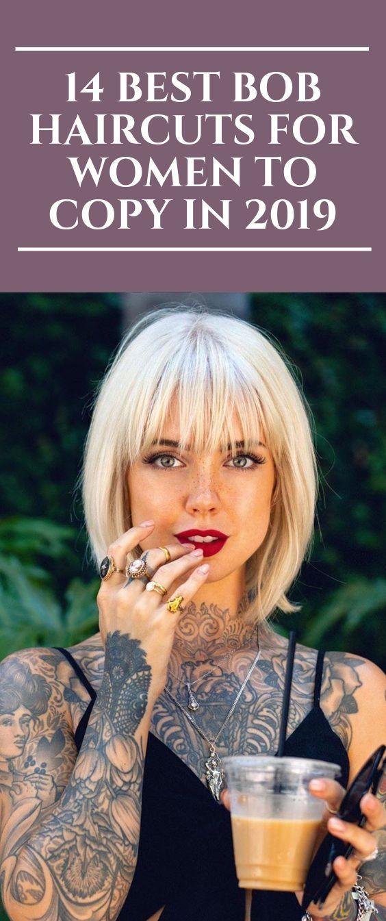 14 Die besten Bob-Frisuren für Frauen zum Kopieren im Jahr 2019 #Bobhairstyles #Bobhair #haircut