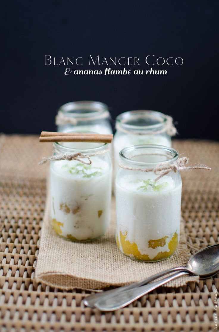 Blanc manger coco et ananas vanillé flambé au rhum