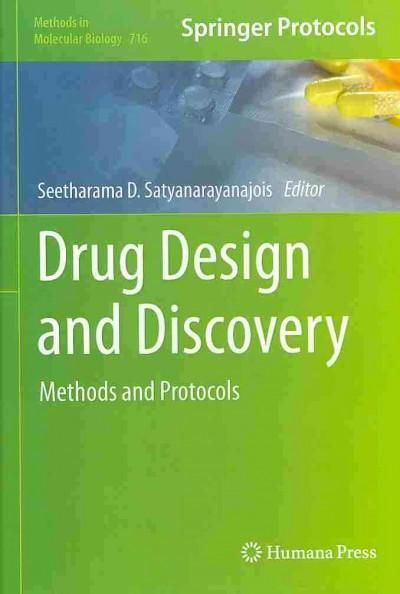 Drug Design and Discovery: Methods and Protocols