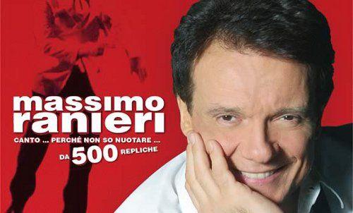 CANTO…PERCHE' NON SO NUOTARE …500 REPLICHE – MASSIMO RANIERI – TEATRO LIRICO – CAGLIARI – GIOVEDI 7 NOVEMBRE 2013