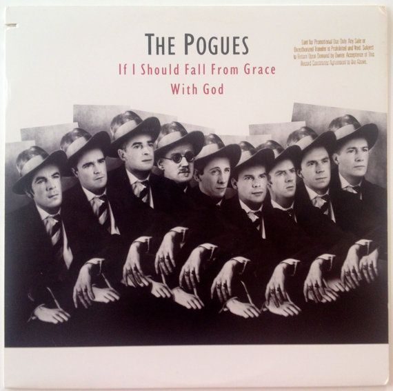 The Pogues -  If I Should Fall from Grace with God LP Vinyl Record Album, Island Records - 7 90872-2, Celtic, Punk, 1988, Original Pressing