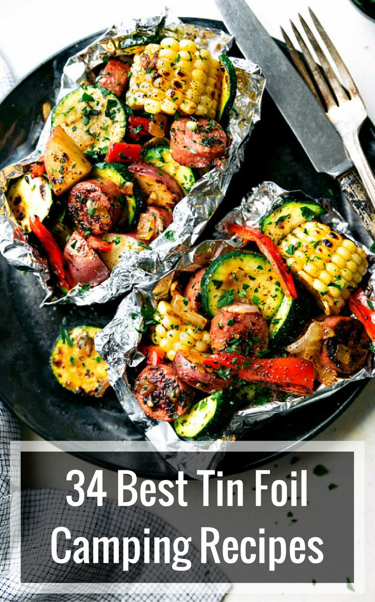 34 Best Tin Foil Camping Recipes - who says you can't eat well when you're out in nature and roughin' it?