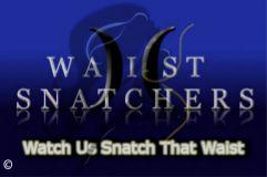 Waist Snatchers