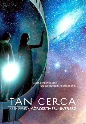 Tan Cerca (Beth Revis) / Juvenil Ciencia Ficcion