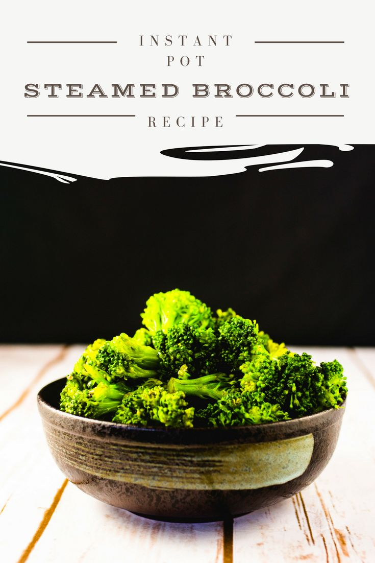 Instant Pot Steamed Broccoli with cheese- San Francisco|Chef|Food Blogger|Easy Recipes