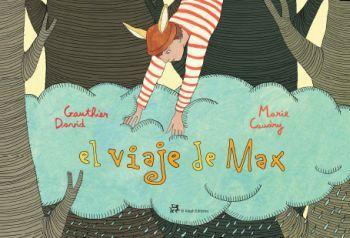 El viaje de Max de David Gauthier y Marie Caudry