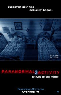 Paranormal Activity 3 (2011). A pretty decent rendition. I find this series intriguing and intend on following it to the point of no return.