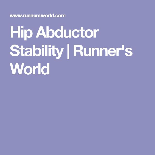 Hip Abductor Stability | Runner's World