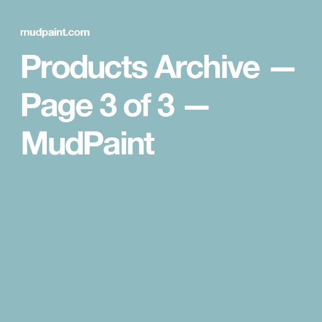 Products Archive — Page 3 of 3 — MudPaint