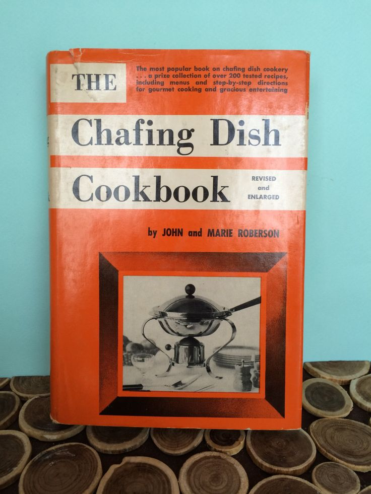Chafing Dish Cookbook - Atomic Midcentury Modern Vintage Cookbooks by 20thCKitchenAndTable on Etsy