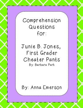 This is a packet of comprehension questions for each chapter of Junie B. Jones, First Grader Cheater Pants by Barbara Park. Here's what's inside: - 5 comprehension questions for each chapter - base word - syllables - compound words - contractions - synonyms - antonyms - rhyming words - spelling