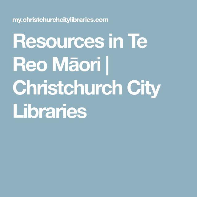 Resources in Te Reo Māori | Christchurch City Libraries