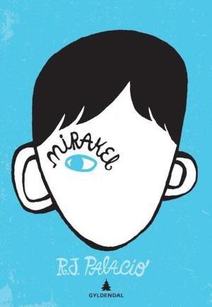 """""""Mirakel"""" av R.J. Palacio"""