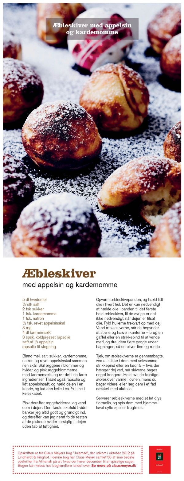 The well-known chef @ClausMeyer. Recipe on delicious #Danish #Æbleskiver