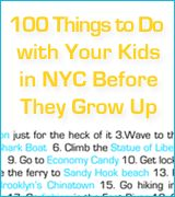 100 Things to Do in NYC with Kids Before They Grow Up - I WANT TO DO EVERYTHING ON THIS LIST WITH IAN! Cant wait to start checking things off!