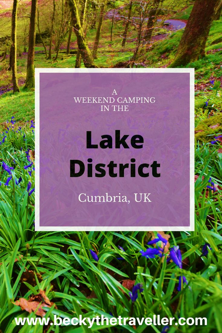 The Lake District in the UK is a stunning place to visit if you love the outdoors. Here's a guide for spending a weekend camping in the Lake District. Hiking | Trekking | Walking | United Kingdom | England | Cumbria