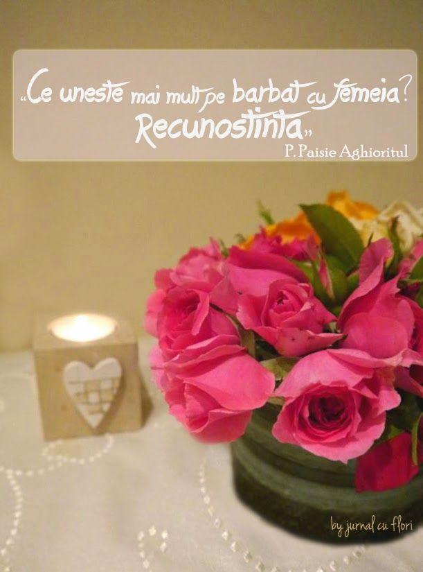 dragoste casatorie - citat din P Paisie Aghioritul - ce uneste mai mult pe barbat cu femeia -RECUNOSTINTA ; imagine trandafiri roz si lumanare inima