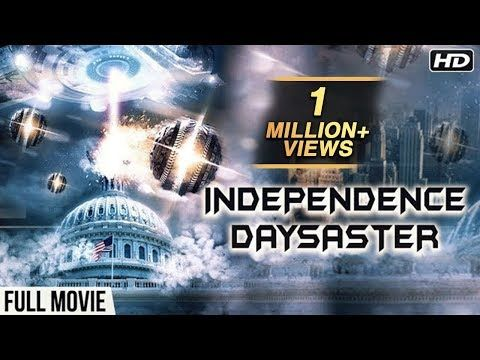INDEPENDENCE DAYSASTER FULL MOVIE | (2017) Latest Full Hindi Dubbed Movie | New Action Movie 2017 - YouTube