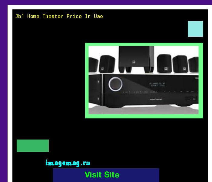 Jbl Home Theater Price In Uae 070551 - The Best Image Search