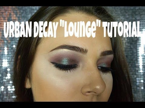 Urban Decay Lounge Tutorial !! - YouTube                                                                                                                                                                                 More