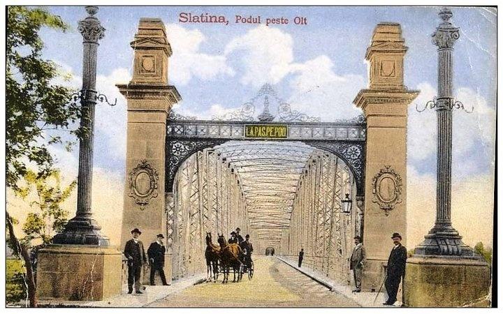 SLATINA - PODUL PESTE OLT- 1918