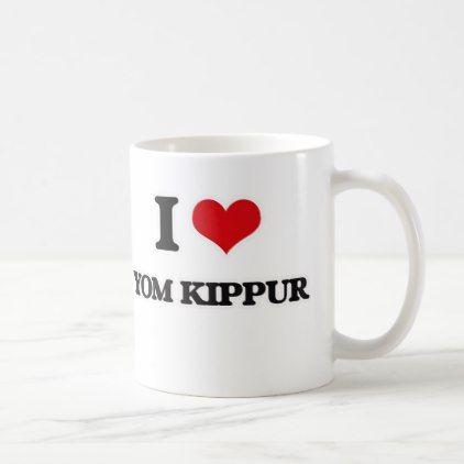 I Love Yom Kippur Coffee Mug - template gifts custom diy customize