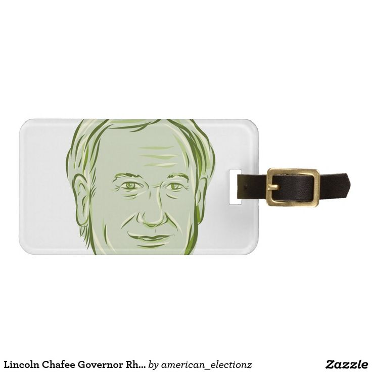 Lincoln Chafee Governor Rhode Island Bag Tag. Lincoln Chafee Governor of Rhode Island bag tag with an illustration showing Lincoln Chafee, American Governor of Rhode Island, elected politician and Democratic party member on isolated background done in sketch style. #Chafee2016 #democrat #americanelections #elections #vote2016 #election2016