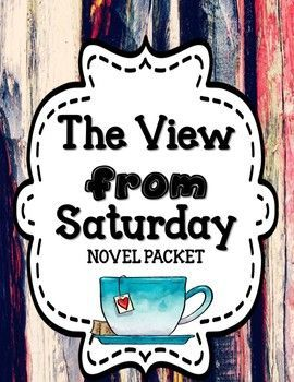 The View from Saturday - Novel Unit BUNDLE 20% OFF FOR 48 HRS
