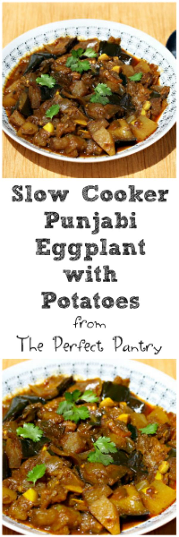 Slow cooker Punjabi eggplant with potatoes, from The Perfect Pantry. Vegan and gluten-free.