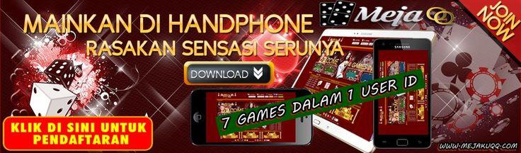 Segera Daftarkan Diri Anda dan Sobat-Sobatmu Untuk Bermain Domino99, Poker, dan SAKONG ONLINE di www.MejakuQQ.com