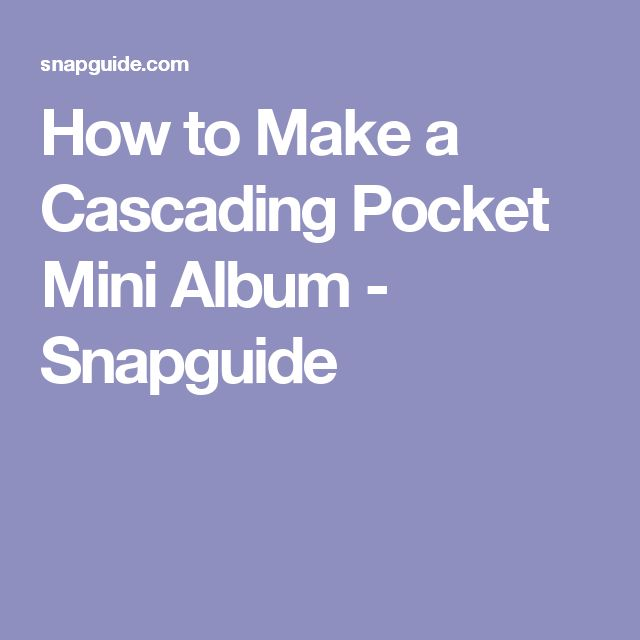 How to Make a Cascading Pocket Mini Album - Snapguide