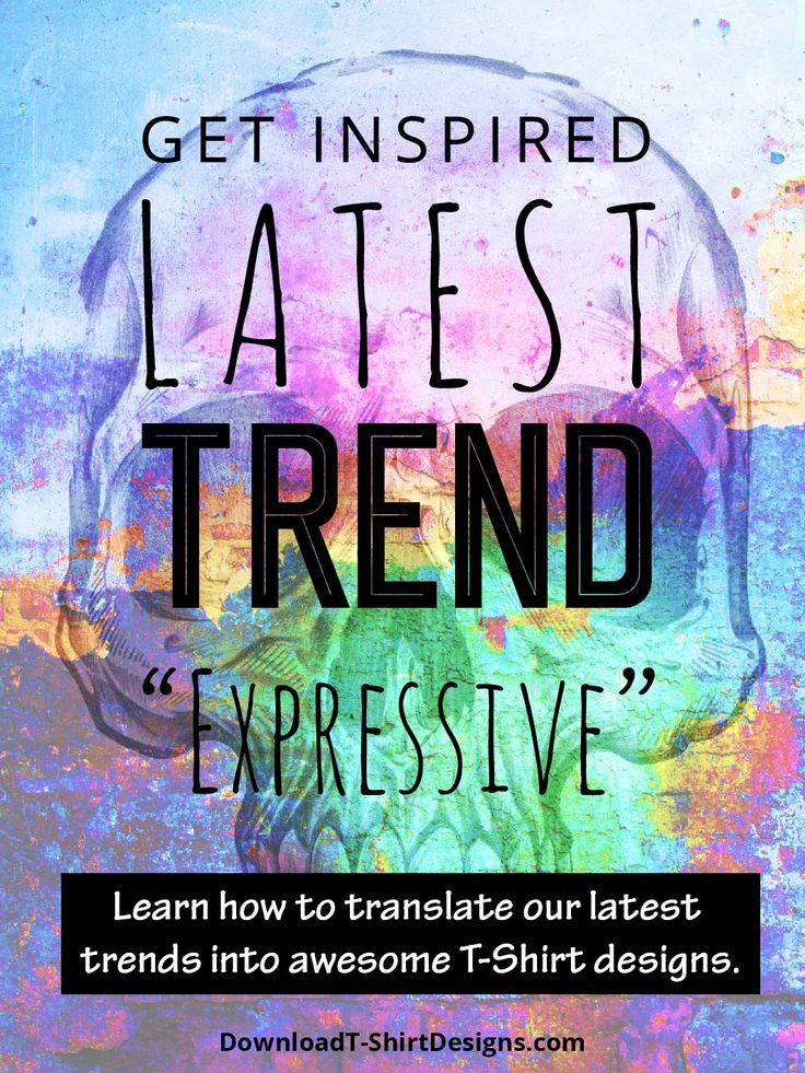 """Get inspired with this weeks T-Shirt Trend Direction Blog Post """"EXPRESSIVE"""". http://downloadt-shirtdesigns.com/blog/t-shirt-design-trend-direction-expressive/ Also check out the new designs added in this theme."""