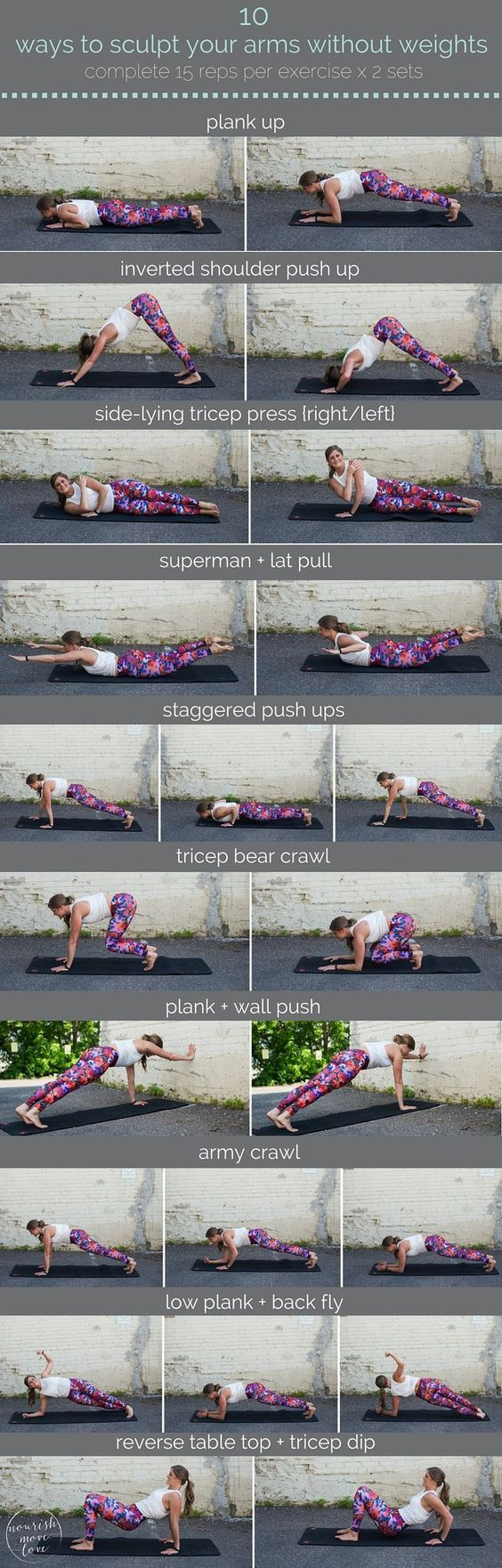 10 ways to sculpt your arms without weights | sculpt seriously strong arms with these 10 equipment-free, upper body exercises you can do anywhere. plank up, push up, tricep press, bear crawl, wall push, army crawl, pack fly, tricep dip.. | www.nourishmovelove.com