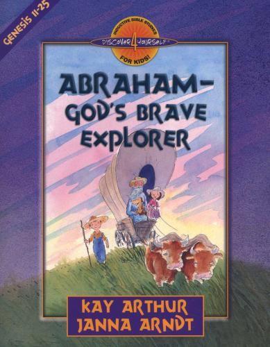978-0-7369-0936-5 Abraham - God's Brave Explorer