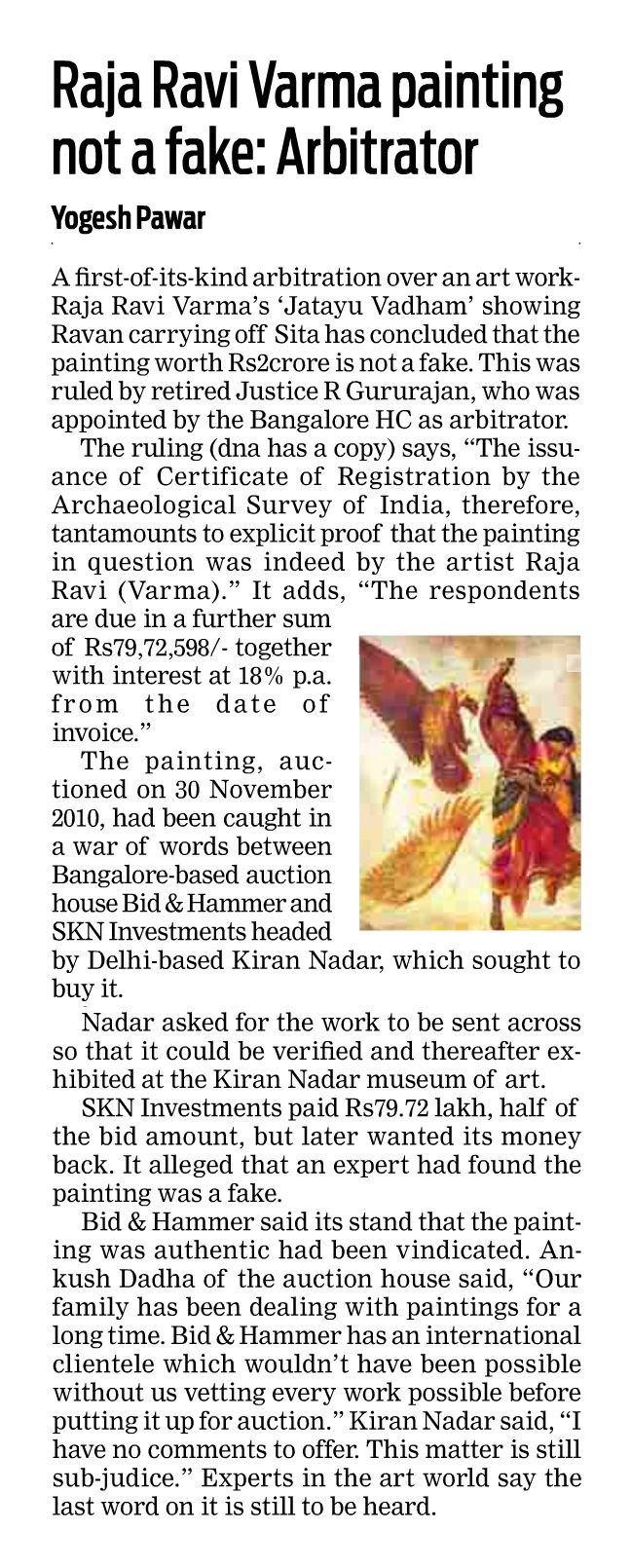 High Court of Karnataka appointed arbitrator rules in favour of Bid & Hammer's experts in Ravi Varma painting recovery suit against Kiran Nadar's fake claims; Sreekumar Menon & Priya Khanna's report quashed for defects, DNA 17th Dec 2014