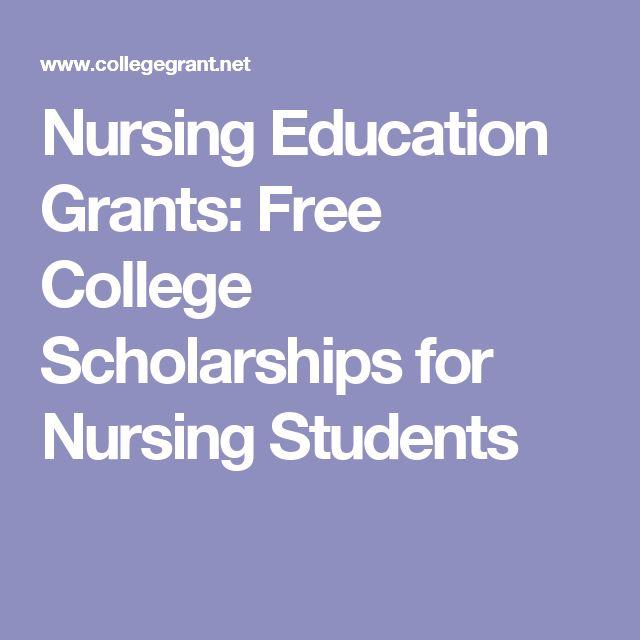Nursing Education Grants: Free College Scholarships for Nursing Students