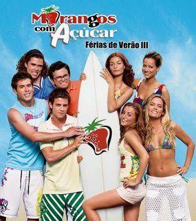 Morangos com Açúcar- série juvenil portuguesa  de qualidade duvidável mas que marcou indiscutivelmente a nossa infância