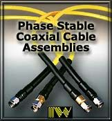 Phase Stable Cables  IW is pleased to announce that it has developed a new line of coaxial cables and assemblies which has improved the performance characteristics for all types of mW applications. This new line of cable and assemblies yields smaller diameters, lighter weights, lower insertion loss, and enhanced electrical stability versus temperature and flexure.  Read More: http://www.iw-microwave.com/html/psc.htm  Contact Us: http://cccsolutions.eu/contact-us