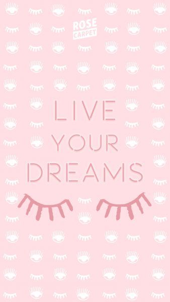 fond d'écran Rose Carpet Live your Dreams IPHONE6+