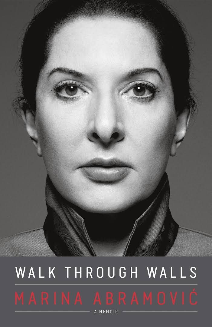 Bildresultat för marina abramović walk through walls: a memoir