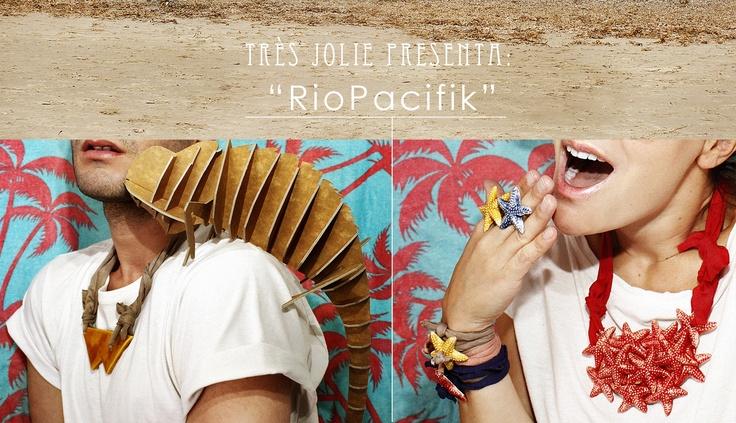 Très Jolie presenta; RioPacifik