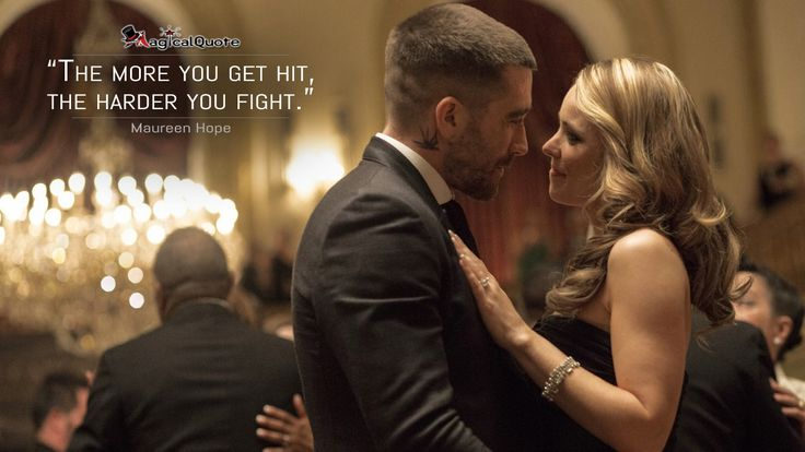 Maureen Hope: The more you get hit, the harder you fight.  More on: http://www.magicalquote.com/movie/southpaw/ #southpaw #moviequotes