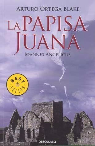 PAPISA,LA   JUANA IOANNES ANGELICUS  Ortega Blake, Arturo  SIGMARLIBROS