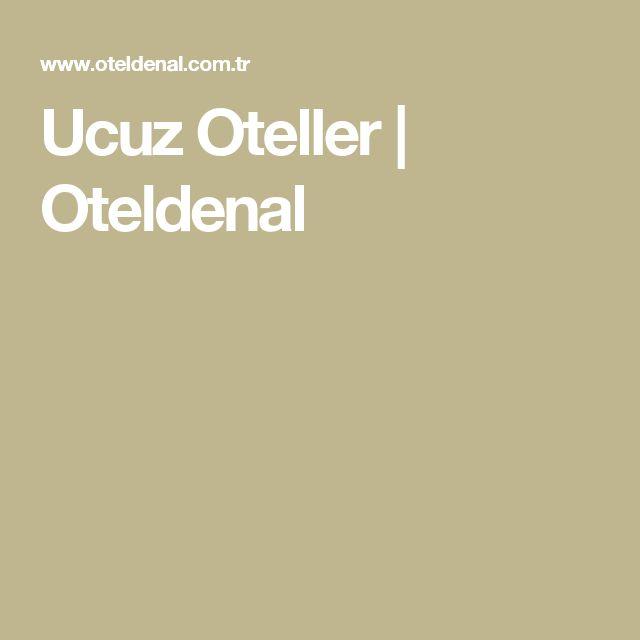 Ucuz Oteller | Oteldenal