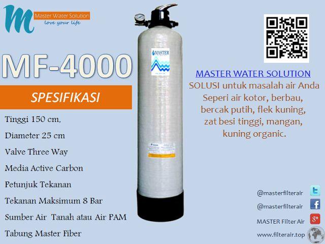 MASTER WATER SOLUTION menjual Filter Air berbahan dasar tabung dari PVC untuk kebutuhan rumah tangga untuk permasalahan air seperti kotor, berbau, berwarna kuning (zat besi tinggi), berkapur, kuning organik, dan permasalahan lainnya. Berikut ini adalah spesifikasi MASTER FIBER 4000.