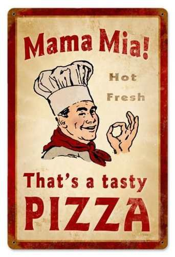 Vintage Mama Mia Pizza Metal Sign LARGE. Nostalgic home decor reproduction. Unique gift idea. Made in USA! - Your Nostalgia Store Since 2002 - Jackandfriends.com