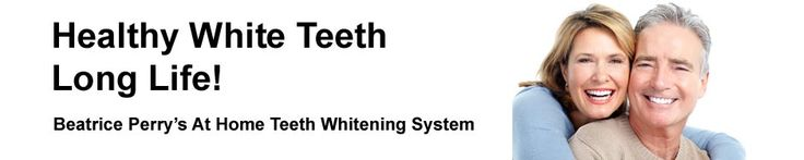 How to Bleach Your Teeth and Get Your Teeth White - Healthy White Teeth - Long Life! #home_teeth_whitening_system #whiten_your_teeth_at_home