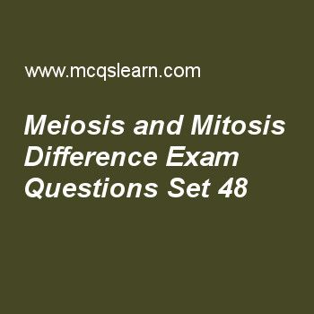 Practice test on meiosis and mitosis difference, MCAT quiz 48 online. Practice meiosis and mitosis difference test with answers. Practice online quiz to test knowledge on, meiosis and mitosis difference, regulation of oxidative phosphorylation, introduction to carbohydrates, independent assortment, what is locus worksheets. Free meiosis and mitosis difference test has multiple choice questions as meiosis was discovered by, answers key with choices as oscar hertwig, walther flemming…