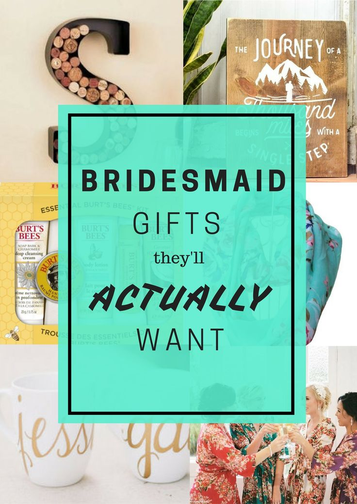 Don T Just Bridesmaid Gifts They Ll Never Use Or Throw Away